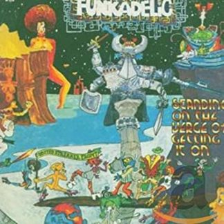 Funkadelic Standing on the verge of getting it on