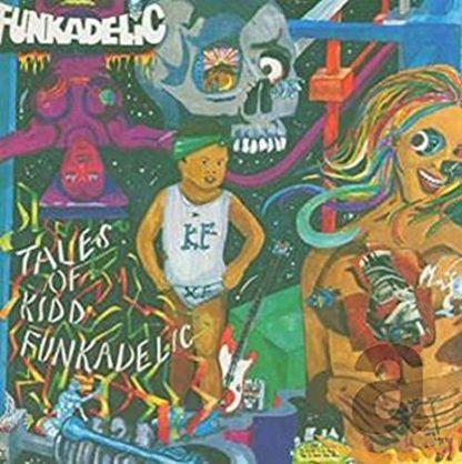 Funkadelic tales of kidd Funkadelic