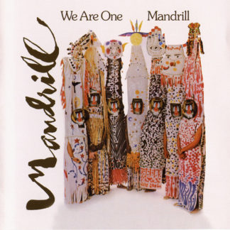 "Mandrill ""We are one"""