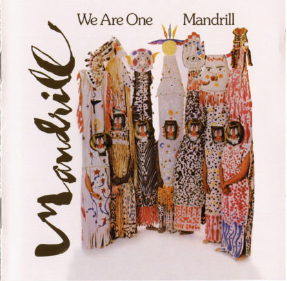"""Mandrill """"We are one"""""""