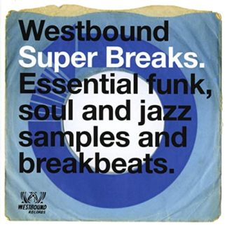 Westbound Super Break: Essential funk, Soul and Jazz samples and breakbeats